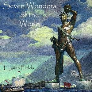 Elysian Fields - Seven Wonders of the World (2018)