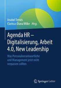 Agenda HR – Digitalisierung, Arbeit 4.0, New Leadership