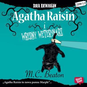 «Agatha Raisin i wredny weterynarz» by M.C. Beaton
