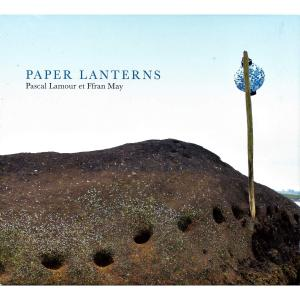 Pascal lamour - Paper Lanterns (2016)