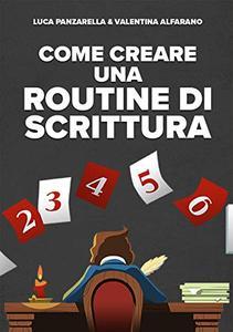 Come creare una routine di scrittura