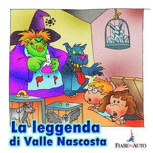 «La leggenda di Valle Nascosta» by Paola Ergi