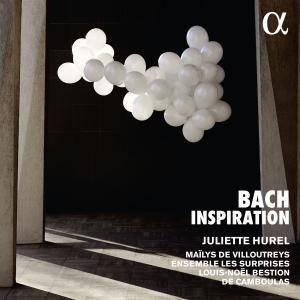 Juliette Hurel, Maïlys De Villoutreys, Ensemble les Surprises - Bach Inspiration (2018) [Official Digital Download 24/96]