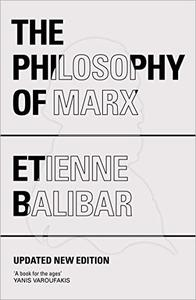 The Philosophy of Marx, 2nd Edition
