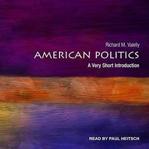 American Politics: A Very Short Introduction [Audiobook]