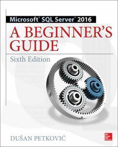 Microsoft SQL Server 2016, 6th Edition