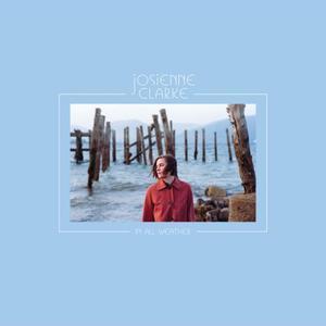 Josienne Clarke - In All Weather (2019) [Official Digital Download 24/96]