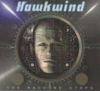 Hawkwind - The Machine Stops (2016) {Cherry Red Records CDBRED688}
