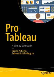 Pro Tableau A Step-by-Step Guide (Repost)