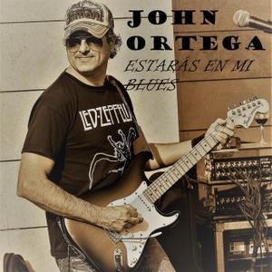 John Ortega - Estarás en Mi Blues (2019)