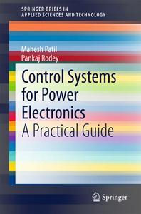 Control Systems for Power Electronics: A Practical Guide