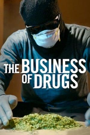 The Business of Drugs S01E02
