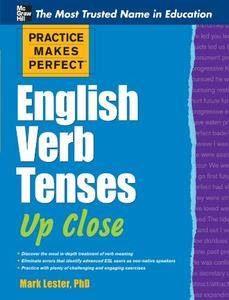 Practice Makes Perfect: English Verb Tenses Up Close