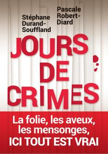 "Pascale Robert-Diard, Stéphane Durand-Souffland, ""Jours de crime"""