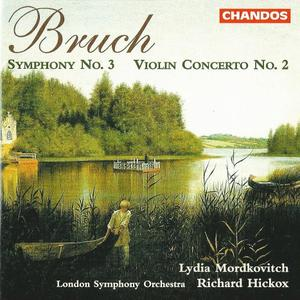 Lydia Mordkovitch, Richard Hickox - Bruch: Violin Concerto No.2, Symphony No.3 (1999)