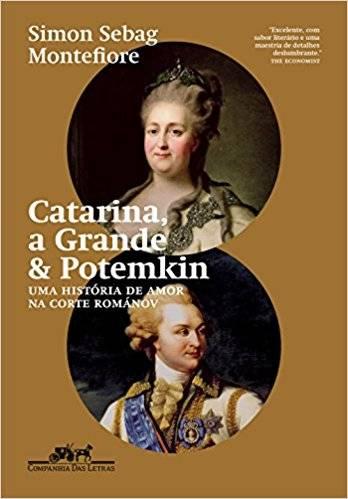 Catarina, a Grande e Potemkin. Uma História de Amor na Corte Románov