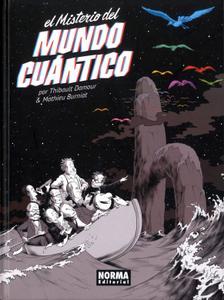 El misterio del mundo cuántico, de Thibault Damour y Mathieu Burniat