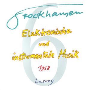 Karlheinz Stockhausen - Text-CD 6 - Elektronische und instrumentale Musik 1958 (2007) {Stockhausen-Verlag}