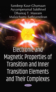 Electronic and Magnetic Properties of Transition and Inner Transition Elements and Their Complexes