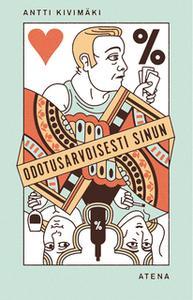 «Odotusarvoisesti sinun» by Antti Kivimäki