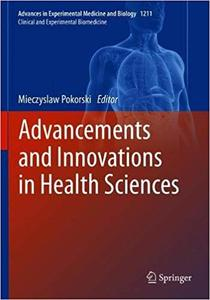 Advancements and Innovations in Health Sciences