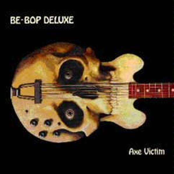 Be-Bop Deluxe - Axe Victim (1974)