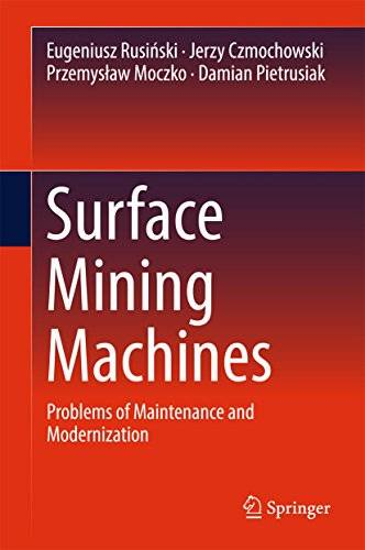 Surface Mining Machines: Problems of Maintenance and Modernization [Repost]