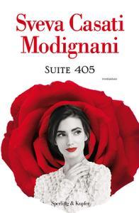 Sveva Casati Modignani - Suite 405 (Repost)