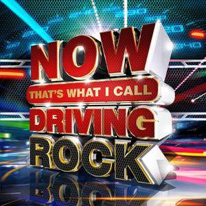 VA - Now Thats What I Call Driving Rock (2017)