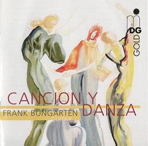 """Frank Bungarten - Cancion y Danza (2004, MDG """"Gold"""" # 305 1246-2) [RE-UP]"""