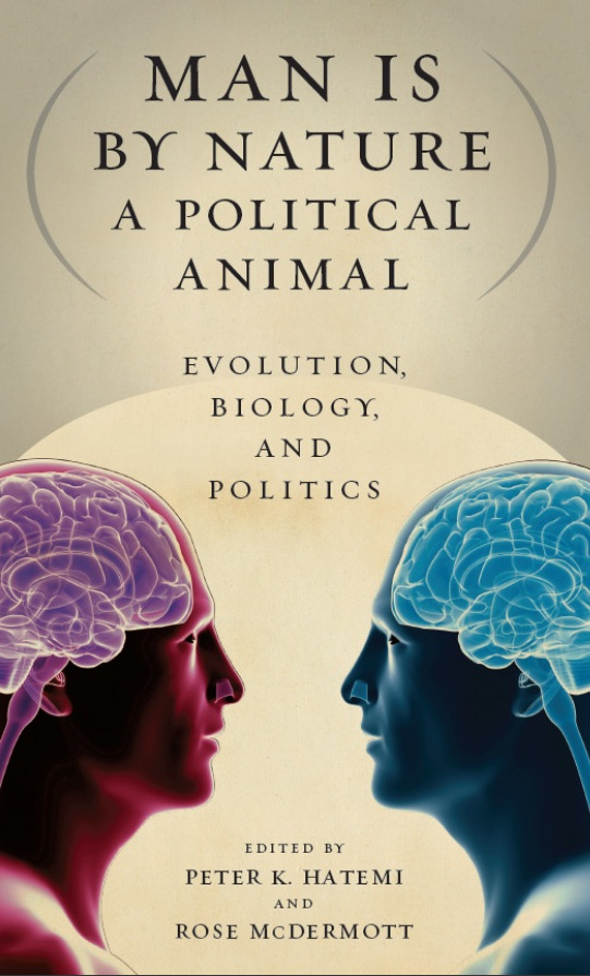 Man Is by Nature a Political Animal: Evolution, Biology, and Politics (Repost)