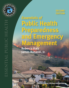 Essentials of Public Health Preparedness and Emergency Management, Second Edition