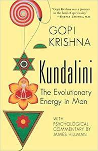 Kundalini: The Evolutionary Energy in Man