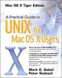 A Practical Guide to UNIX for Mac OS X Users [Repost]