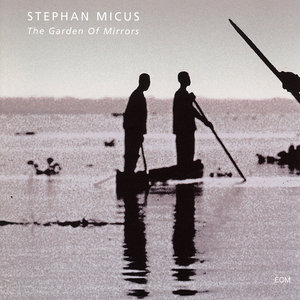Stephan Micus - The Garden Of Mirrors (1997) [Re-Up]