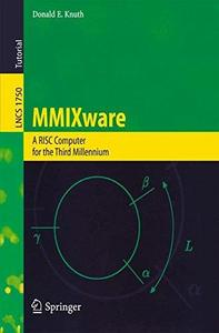 MMIXware: A RISC Computer for the Third Millennium