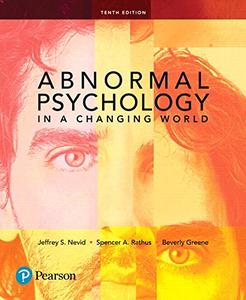 Abnormal Psychology in a Changing World, 10th Edition