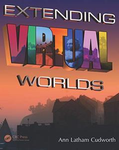 Extending Virtual Worlds (Repost)