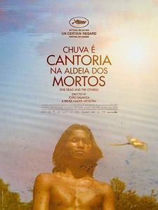 The Dead and the Others (2018) Chuva É Cantoria Na Aldeia Dos Mortos