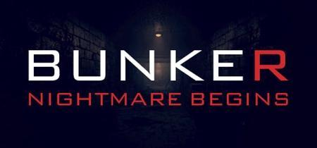 Bunker - Nightmare Begins (2019)