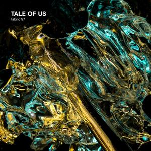 Tale of Us - fabric 97: Tale Of Us (2018)