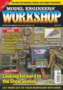 Model Engineers' Workshop - Issue 280 - May 2019