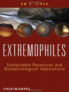 Extremophiles: Sustainable Resources and Biotechnological Implications (repost)