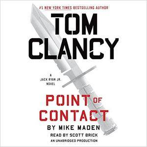 Tom Clancy Point of Contact (A Jack Ryan Jr. Novel) [Audiobook]