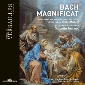 La Chapelle Harmonique, Valentin Tournet - Bach: Magnificat (Live at Chapelle Royale, Château de Versailles) (2019)