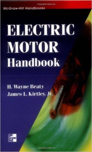 H. Wayne Beaty, James Kirtley - Electric Motor Handbook [Repost]