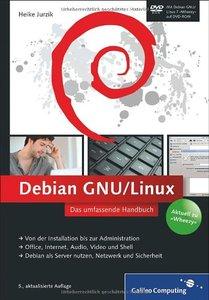 Debian GNU/Linux: Das umfassende Handbuch ( Auflage: 5) (repost)