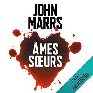 "John Marrs, ""Âmes sœurs"""