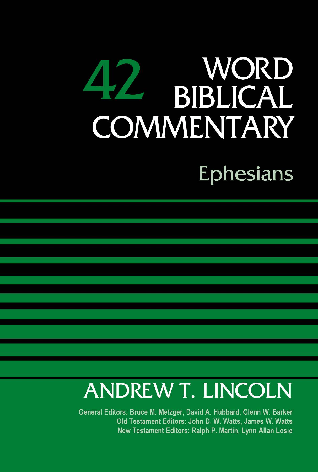 Ephesians, Volume 42 (Word Biblical Commentary)