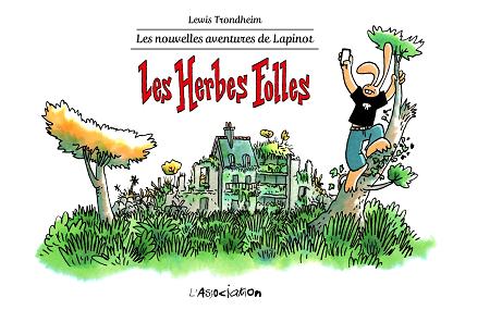 Les nouvelles aventures de Lapinot - Tome 2 - Les herbes folles (2019)